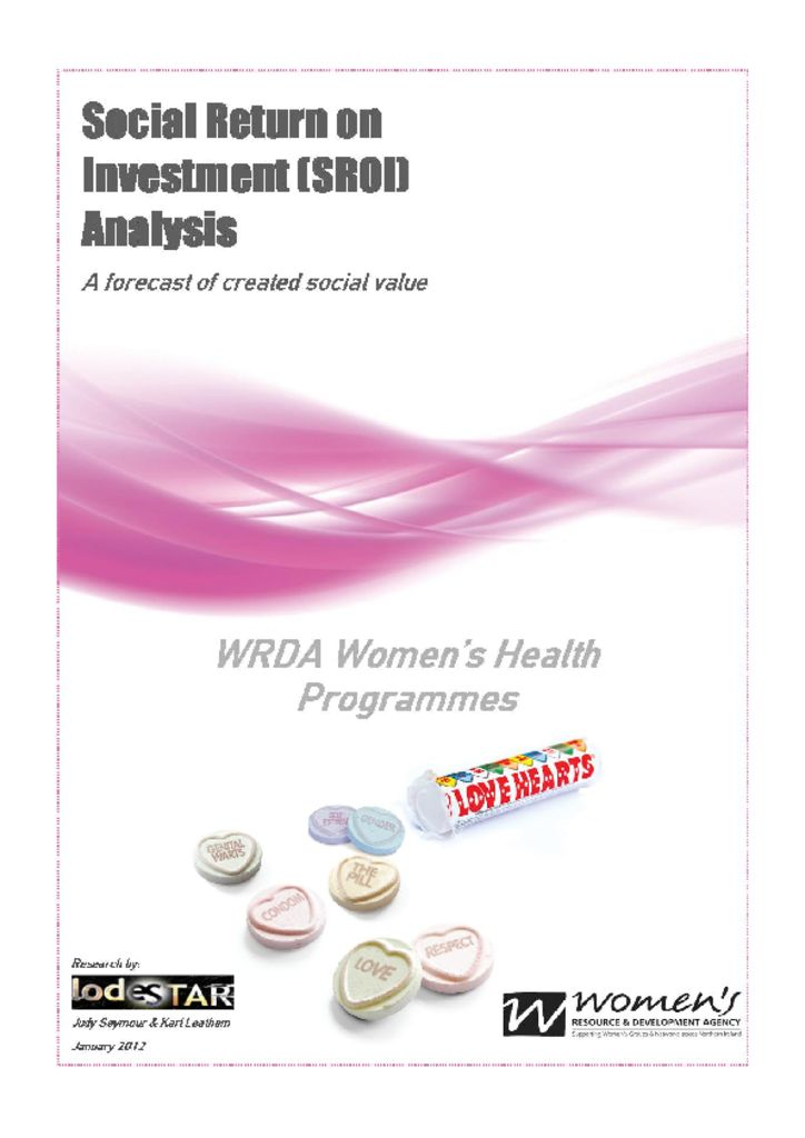 thumbnail of Social Return On Investment (SROI) WRDA's Health Programmes Summary Report. Oct 2012.