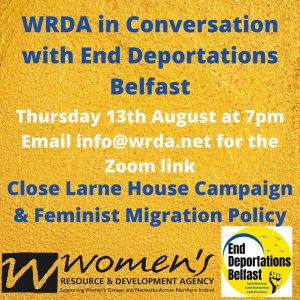 End Deportations Belfast in conversation with WRDA.