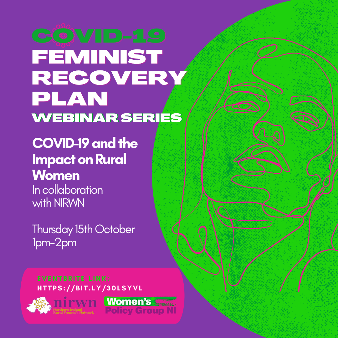 Covid-19 and the impact on rural women. In collaboration with NIRWN. Thursday 15th October from 1-2pm.