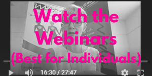 Watch the webinars.