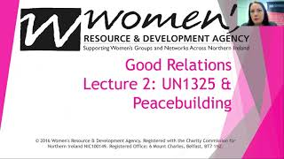 Good Relations lecture two. UN 1325 and peacebuilding.